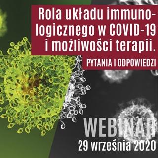 Webinar - Rola układu immunologicznego w SARS-CoV2 i możliwości terapii